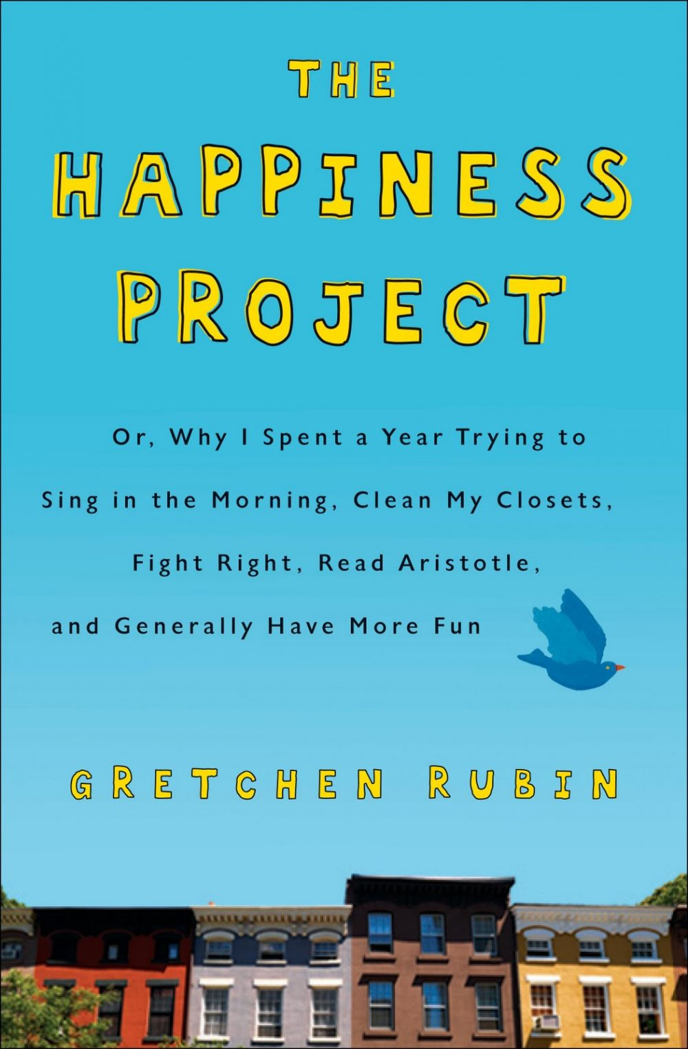 gelezen: the happiness project